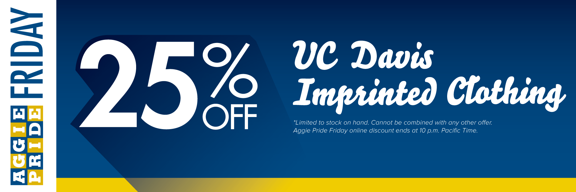 Save 25% off all imprinted clothing during Aggie Pride Friday!