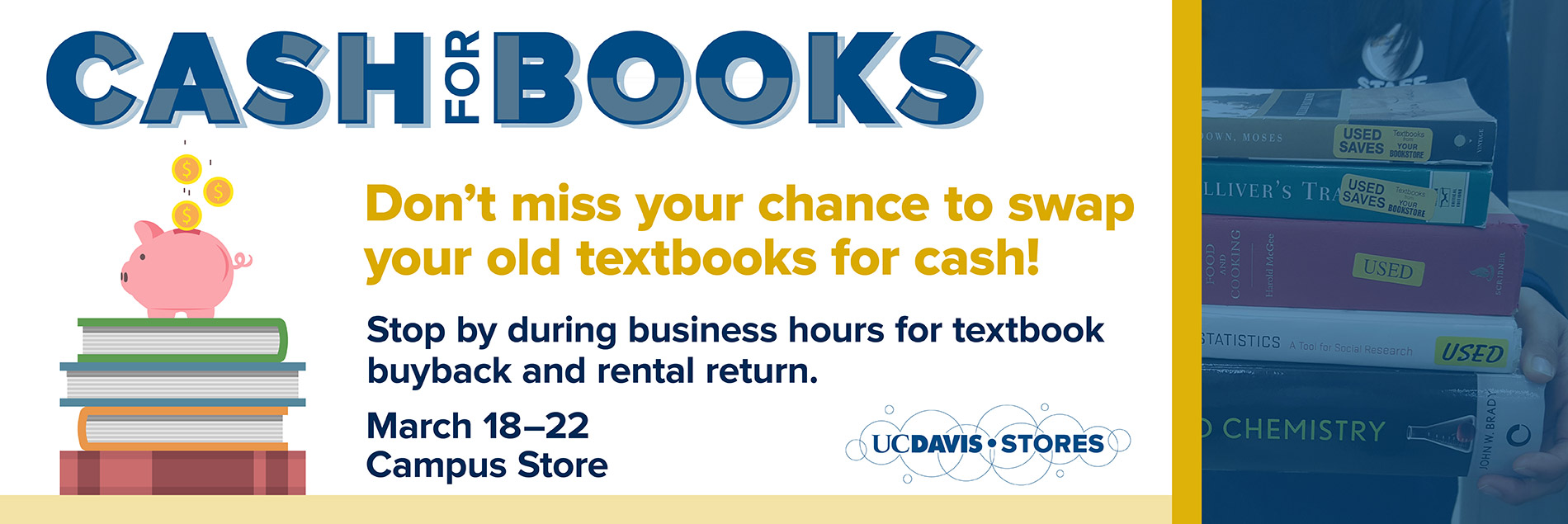 Sell your books back to the Stores during buyback week.
