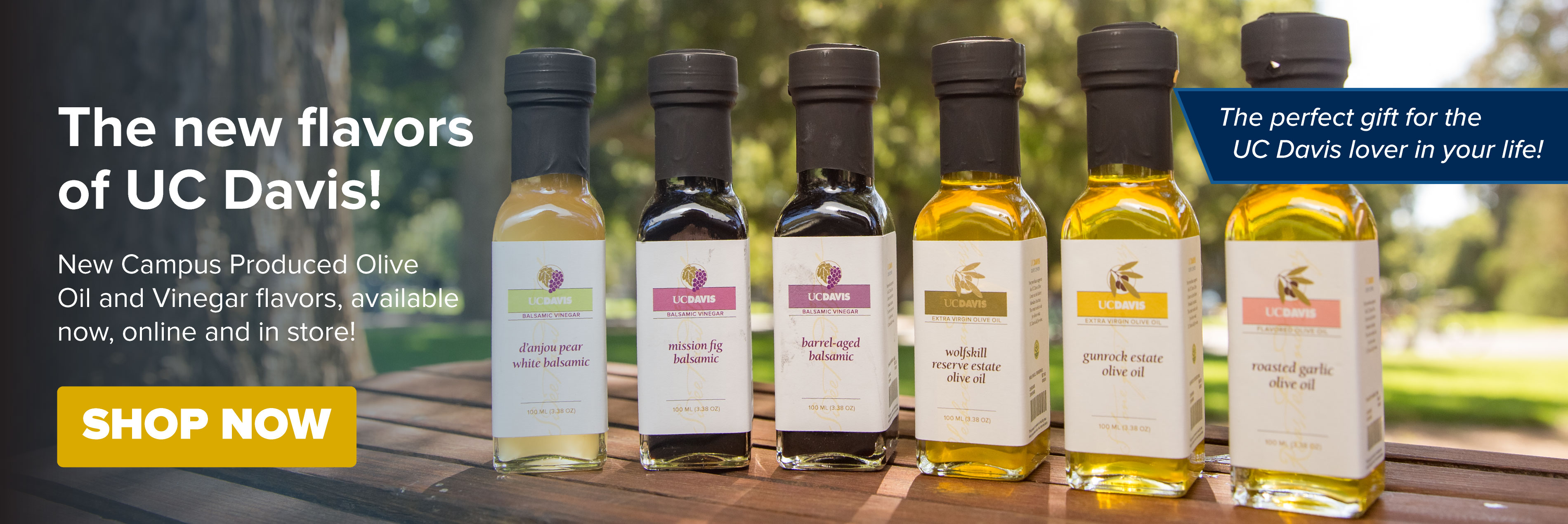 New olive oil flavors are now available at ucdavisstores.com!