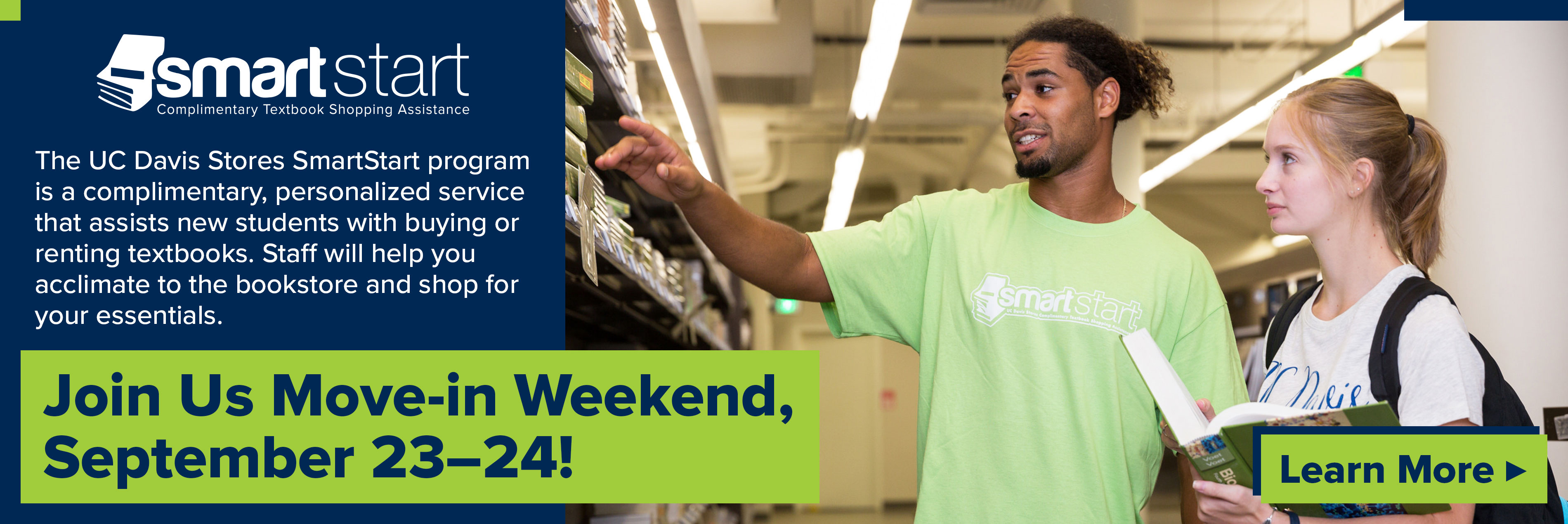 Join the UC Davis Stores for the shopping event of the year, SmartStart! September 23–24