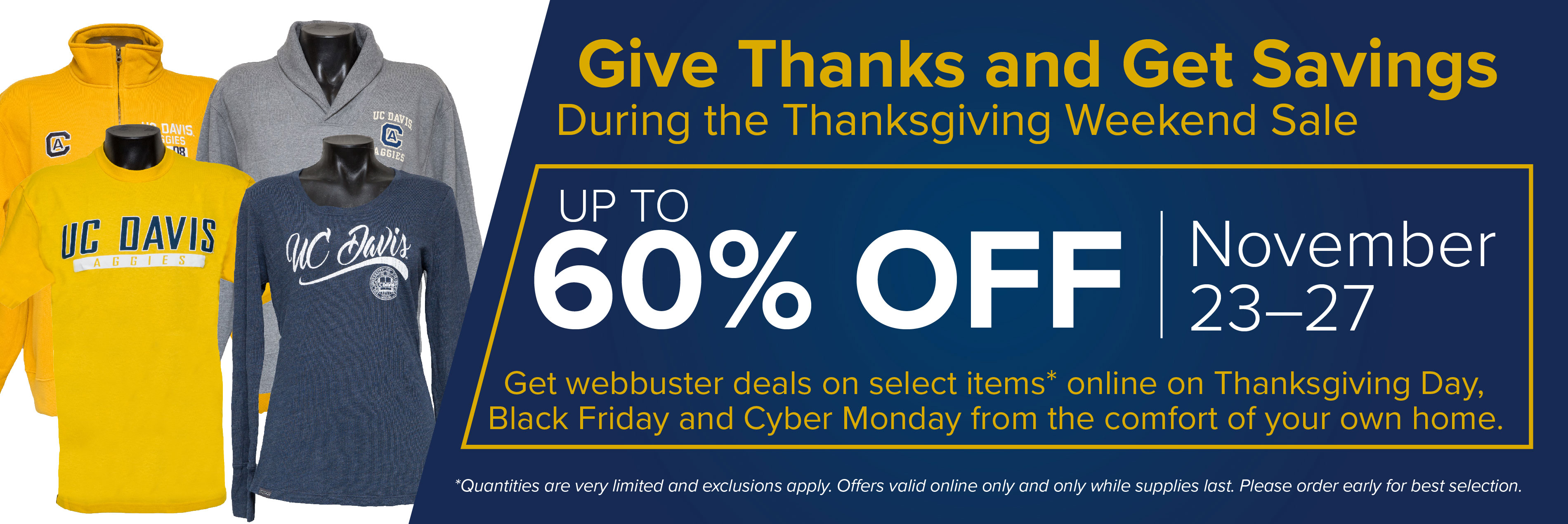 Start planning now for savings during the UC Davis Stores Thanksgiving Day sale