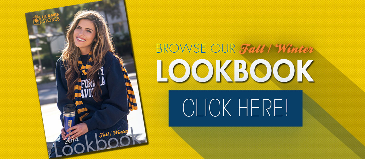 View our brand new online catalog, the UC Davis Stores Lookbook!