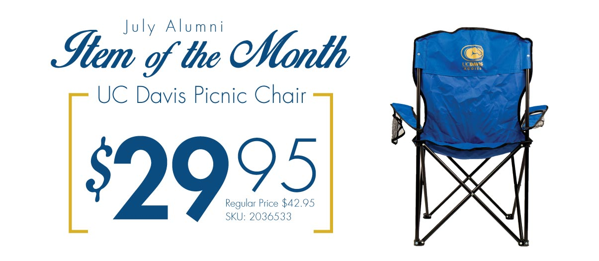 Get your July Alumni Item of the Month now! UC Davis Foldable Chair with Bag