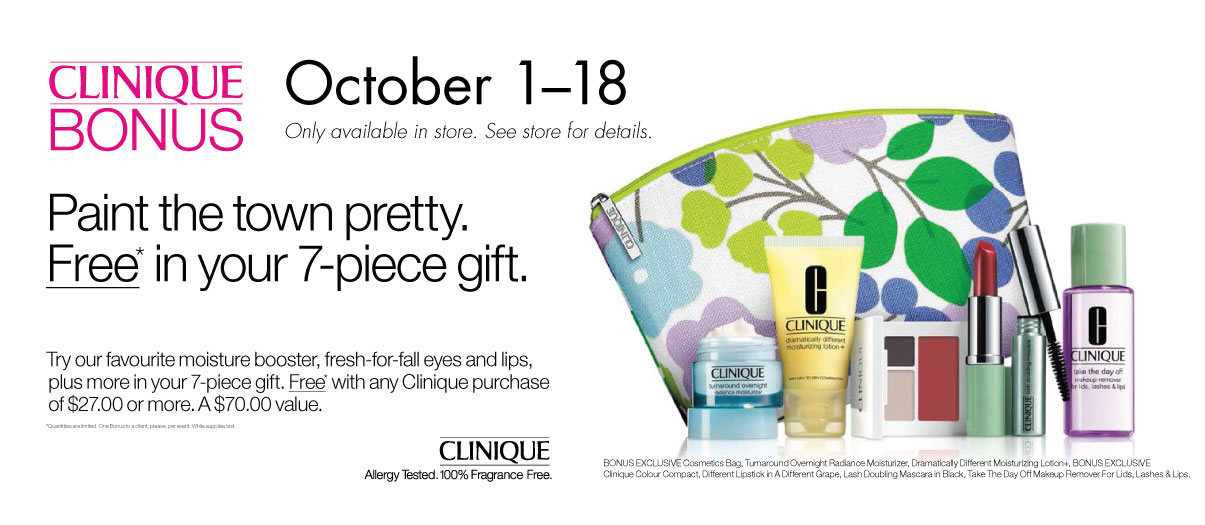 Clinique gift with purchase is going on now! See the store for details.