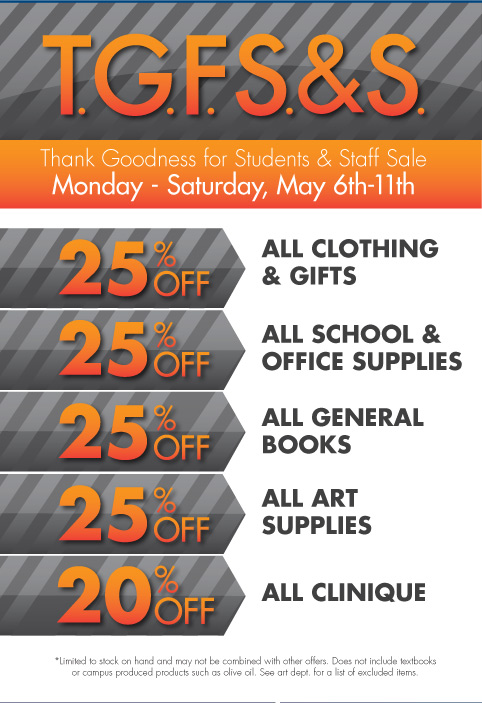 TGFS&S Sale. Various discounts storewide available from 5/6/13-5/11/13.