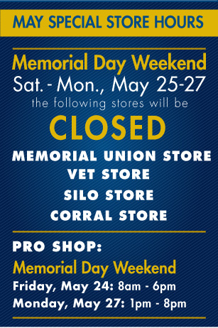 May Special Hours for the Main Store.