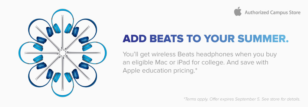 Add Beats to your summer. Receive a free pair of Beats Solo2 Wireless headphones with the purchase of a qualifying Apple computer.