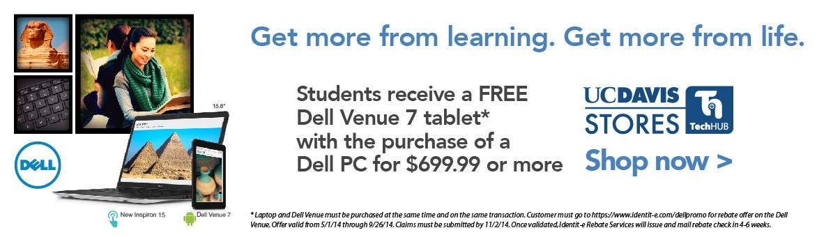 Dell Back to School Promo. See the TechHub for details.
