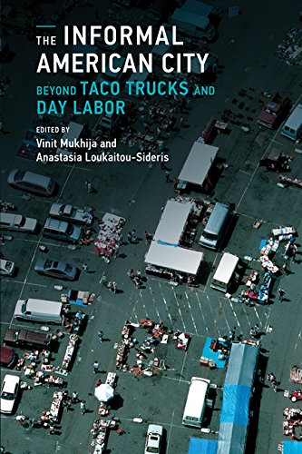 The Informal American City: From Taco Trucks to Day Labor