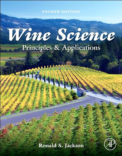 Wine Science, Fourth Edition: Principles and Applications