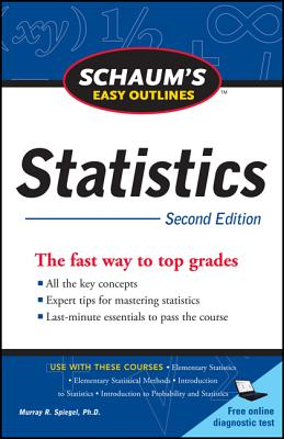 Schaum's Easy Outline of Statistics, 2nd Edition