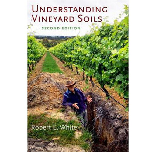 Understanding Vineyard Soils (2nd Edition)