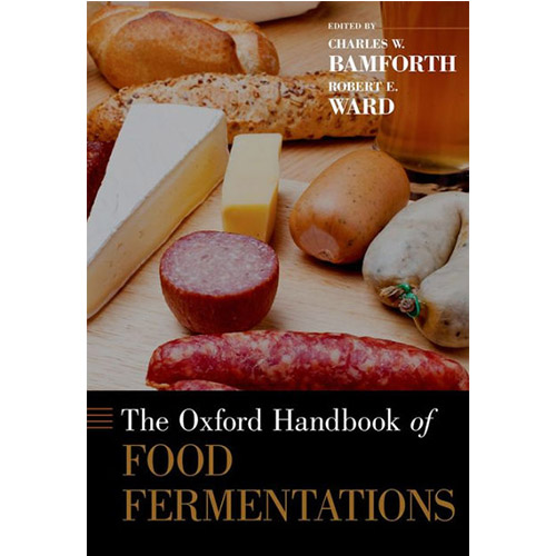 The Oxford Handbook of Food Fermentations