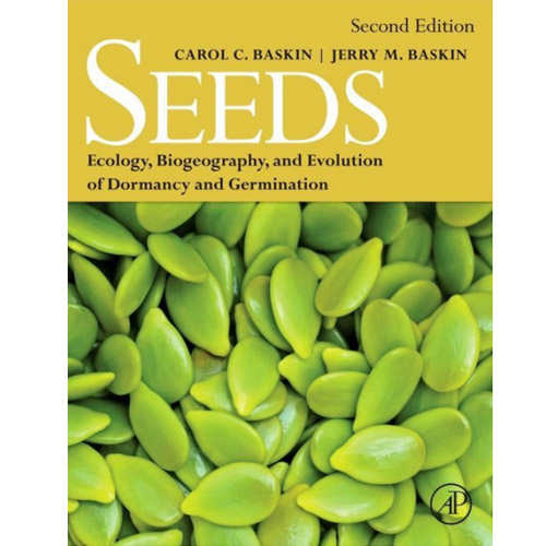 Seeds: Ecology, Biogeography, and Evolution of Dormancy
