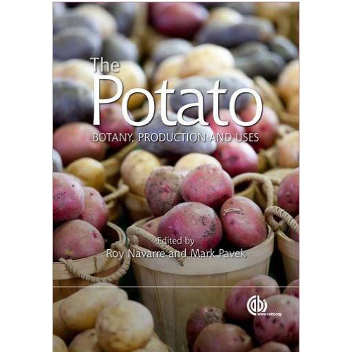 The Potato: Botany, Production and Uses