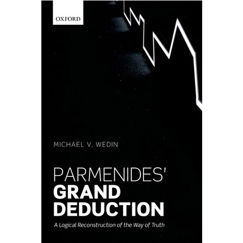 Parmenides' Grand Deduction