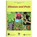 Diseases and Pests:  Grape Production Series #1