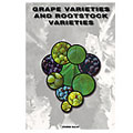 Grape Varieties and Rootstock Varieties
