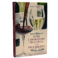 Introduction to the Wine Laboratory Practices and Procedures