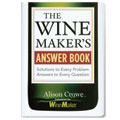 Wine Makers Answer Book
