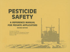 Pesticide Safety: A Reference Manual for Private Applicators