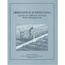 Irrigation Scheduling: A Guide for Efficient On-Farm Water