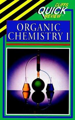 Cliffs Quick Review Organic Chemistry I