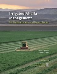 Irrigated Alfalfa Management for Mediterranean and Desert