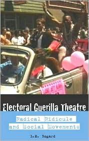 Electoral Guerrilla Theatre