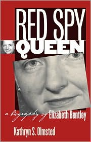 Red Spy Queen: A Biography of Elizabeth Bentley