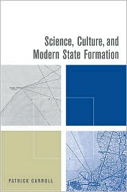 Science, Culture, and Modern State Formation
