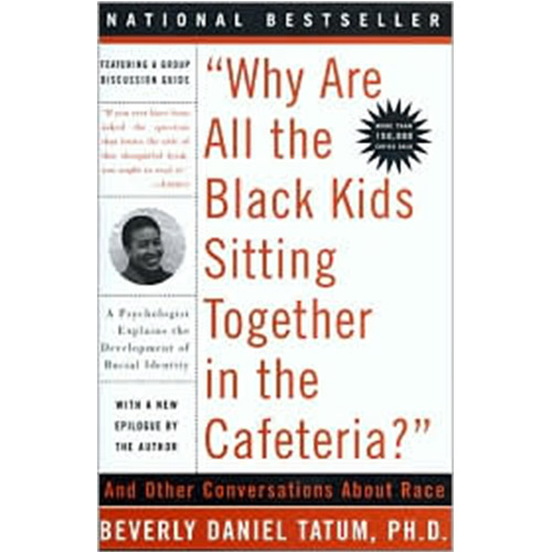 2010 -- Why Are All the Black Kids...Cafeteria?