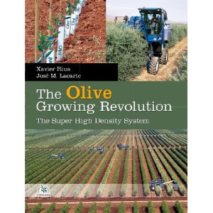 Image For The Olive Growing Revolution : The Super High Density System