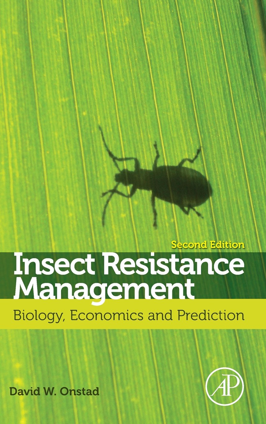 Image For Insect Resistance Management, Second Edition: Biology, Econo