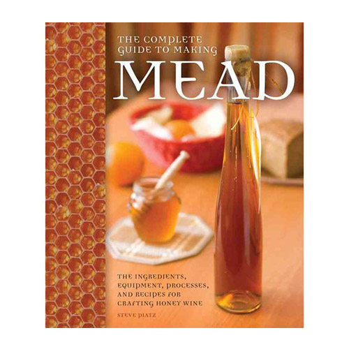 Cover Image For The Complete Guide to Making Mead