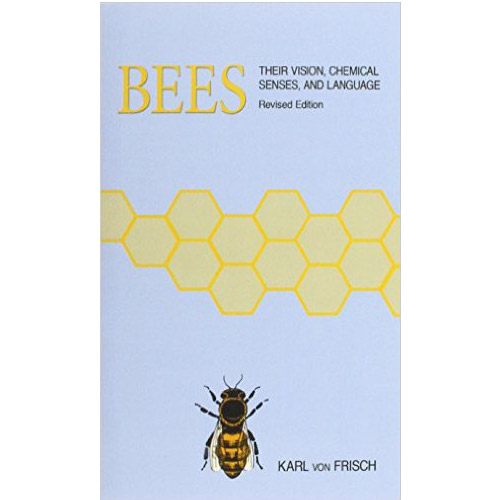 Image For Bees: Their Vision, Chemical Senses, and Language