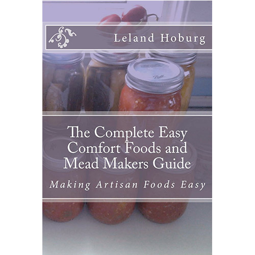 Image For The Complete Easy Comfort Foods and Mead Makers Guide