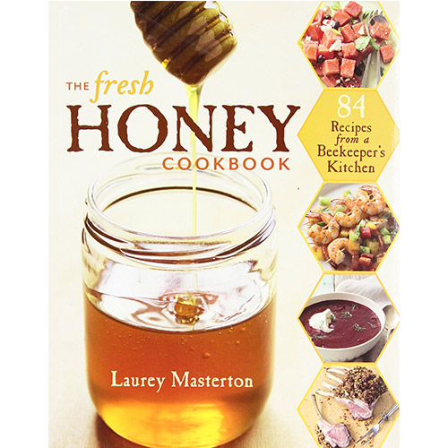 Cover Image For The Fresh Honey Cookbook