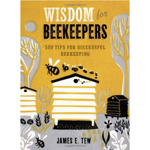 Image For Wisdom for Beekeepers: 500 Tips for Successful Beekeeping
