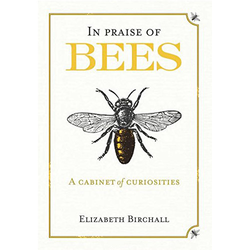 Image For In Praise of Bees: A Cabinet of Curiosities