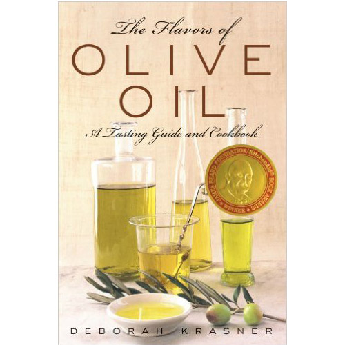 Image For The Flavors of Olive Oil: A Tasting Guide and Cookbook