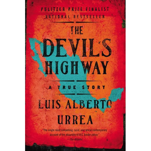 Image For 2007 -- The Devil's Highway: A True Story