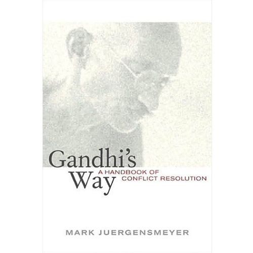 Image For 2003 -- Gandhi's Way: A Handbook of Conflict Resolution