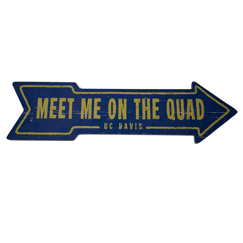 "Image For Legacy® UC Davis ""Meet Me On The Quad"" Wood Sign"