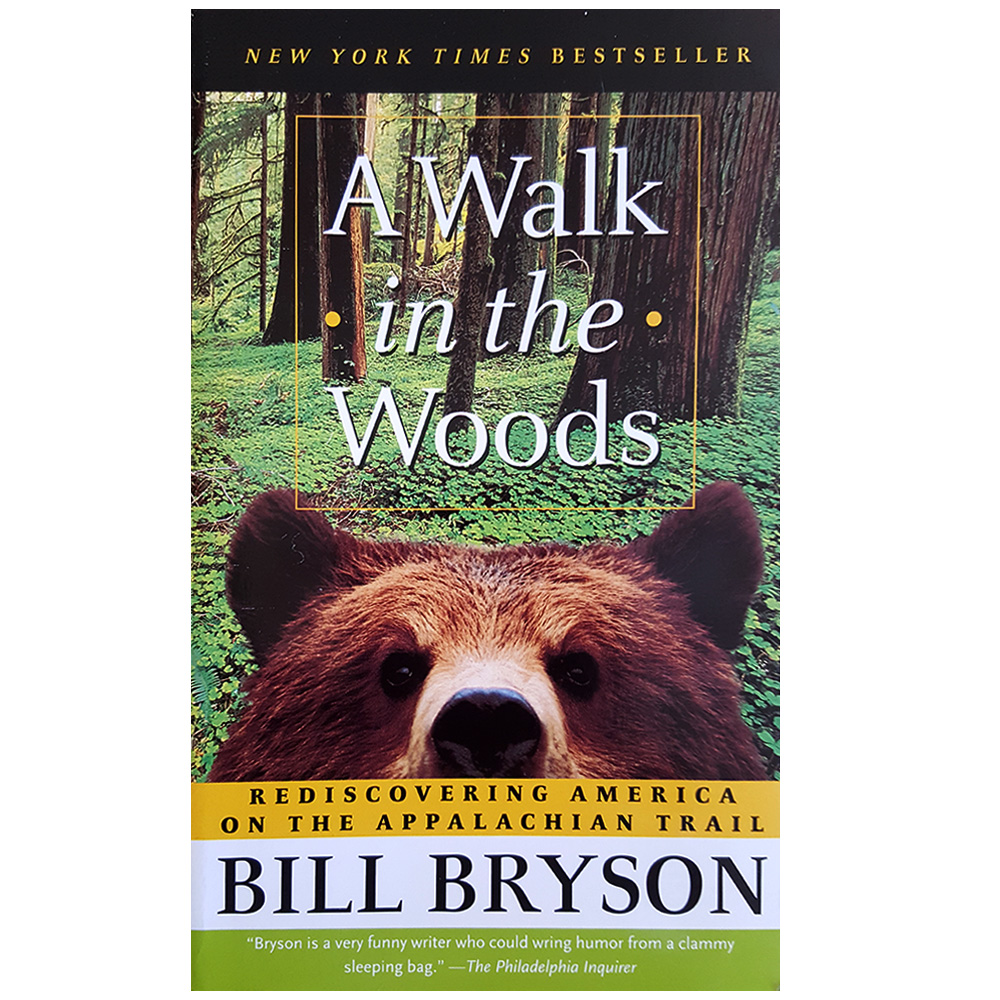 Image For A Walk In The Woods by Bill Bryson