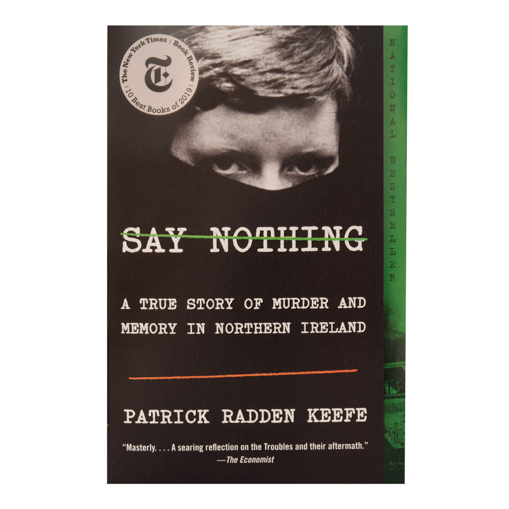 Image For Say Nothing by Patrick Radden Keefe
