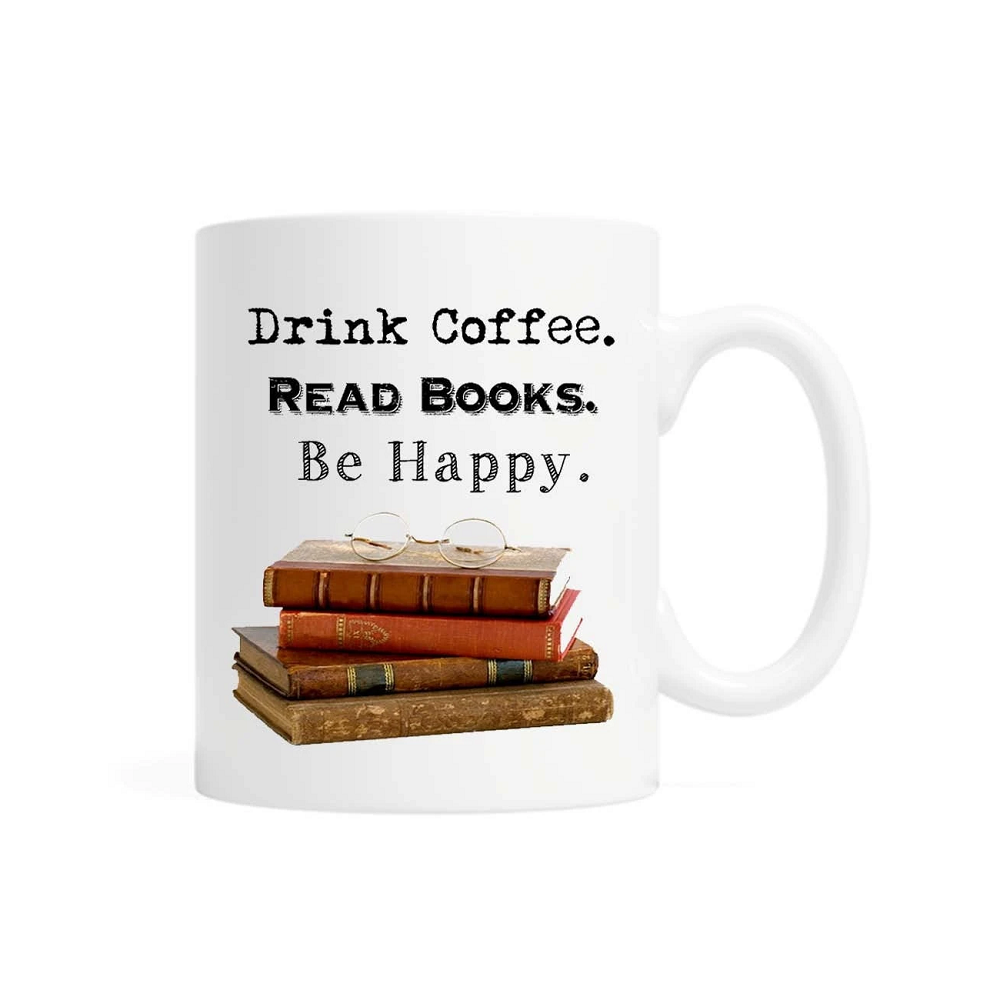 Image For Drink Coffee, Read Books, Be Happy Mug