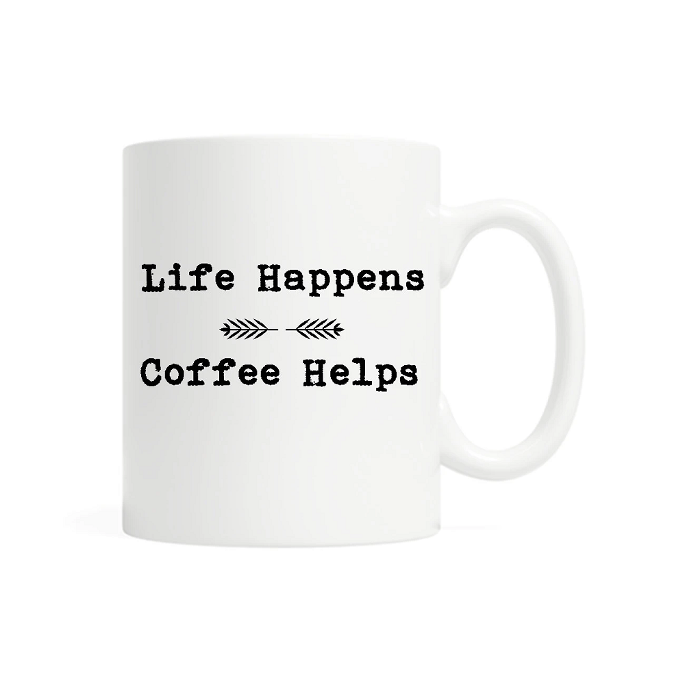 Image For Life Happens, Coffee Helps Mug