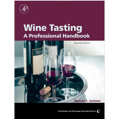 Image For Wine Tasting, Second Edition: A Professional Handbook
