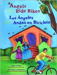 Cover Image For Angels Ride Bikes/Los Angeles Andan En Bicicleta